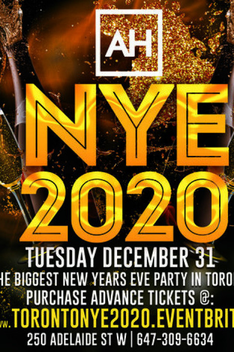 NYE 2020 @ ADELAIDE HALL | THE BIGGEST NEW YEARS EVE PARTY IN TORONTO! | MyZone Tickets